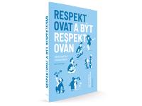 Respektovat a být respektován 2020
